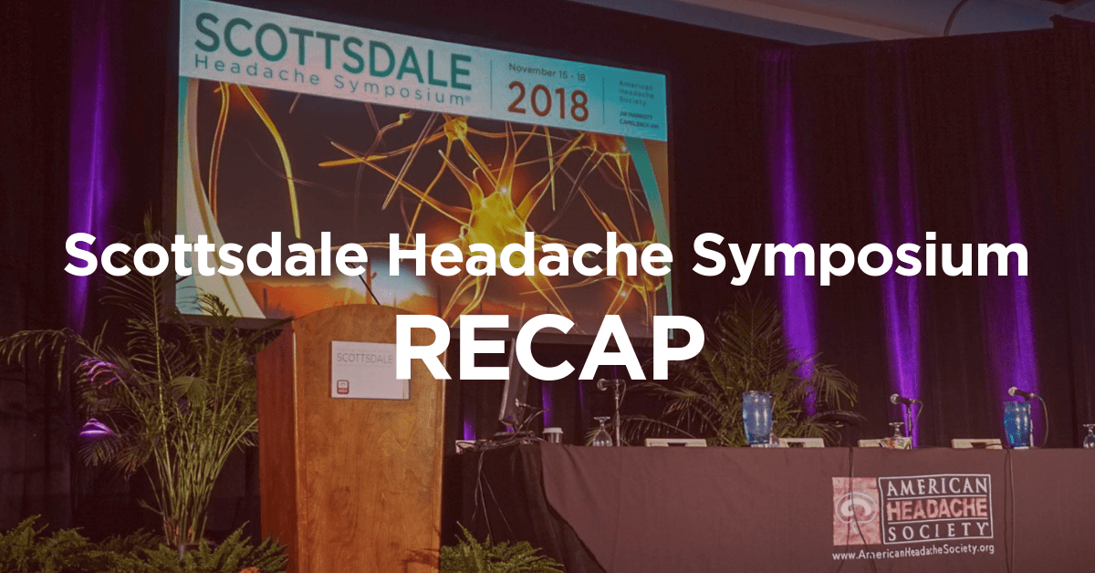 2018 Scottsdale Headache Symposium Review | American Headache Soc