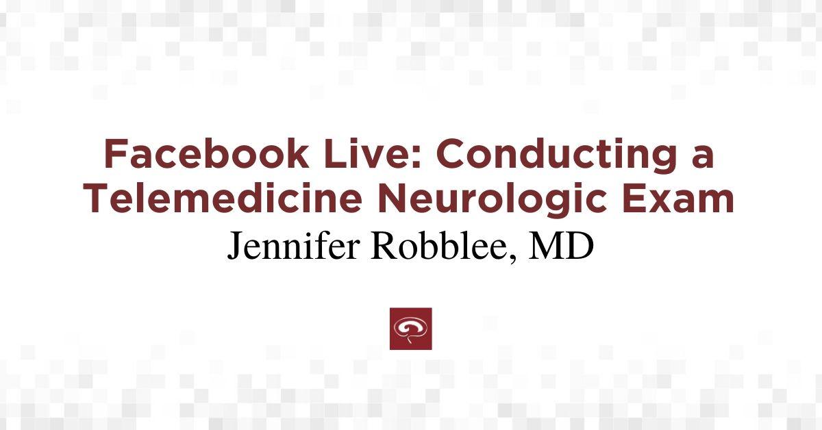 Telemedicine Neurologic Examination